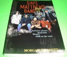 The Dave Matthews Band Step into the Light by Morgan Delancey 1998 Paperback