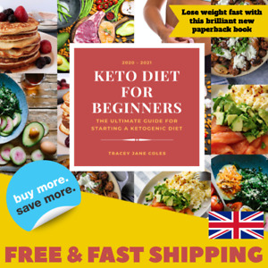 Keto Diet Book For Beginners - The Ultimate guide to Keto + Recipes -  Paperback