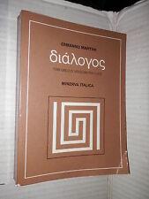 DIALOGOS Ermanno Martini Minerva Italica 1973 libro classici greci manuale corso