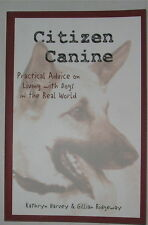 DOG TRAINING BOOK: CITIZEN CANINE PRACTICAL ADVICE ON LIVING WITH DOGS