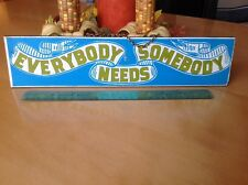 """Vintage ORIGINAL GEORGE NATHAN """"Everybody Needs Somebody"""" Wood Wall Sign Plaque"""