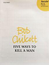 Bob Chilcott-Five Ways to Kill A Man-ttbarbb and percussion