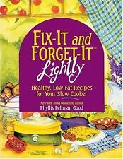 """Fix-It and Forget-It Lightly : Healthy, Low-Fat Recipe Amish Community """"GUC"""""""