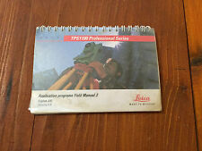 LEICA TOTAL STATION TPS1100 APPLICATION PROGRAMS FIELD MANUAL 2 SURVEYING