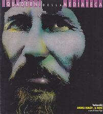 Tarkovskij. Andrej Rublev: il testo. Quaderni della mediateca, 1987
