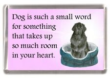 """Newfoundland Dog Fridge Magnet """"Dog is such a small word.."""" by Starprint"""