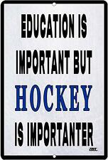 Funny Hockey Player Metal Sign Wall Decor Bar Man Education is Important Gift