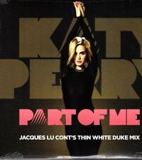 """KATY PERRY """"Part Of Me"""" 12"""" Vinyl, Jacques Lu Cont's Thin White Duke Mix, New"""