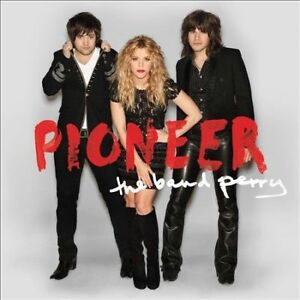 The Band Perry - Pioneer - CD NEW