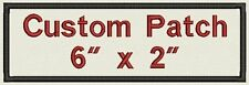 "Custom Embroidered Ribbon, Name Tag, Biker Patch, badge rectangle  6"" x 2"""