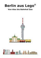 Berlin aus Lego - Von Alex bis Bahnhof Zoo