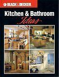 Kitchen & Bathroom Ideas (Black & Decker Home Impr