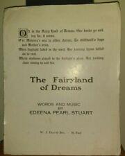 The Fairyland of Dreams by Edeena Pearl Stuart - 1912 - Sheet Music - W. J. Dyer