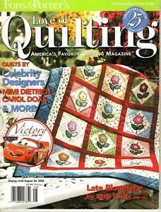 Love of Quilting Magazine July/August 2006-Quilt Patterns by Celebrity Designers