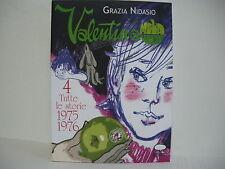 Valentina Melaverde 4 Tutte le storie 1975-1976 Grazia Nidasio Comicout  (BA12)