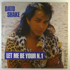 """12"""" Maxi - Dato Shake - Let Me Be Your N. 1 - C1064 - washed & cleaned"""