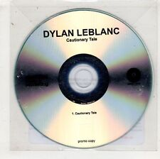 (HA577) Dylan Leblanc, Cautionary Tale - 2016 DJ CD