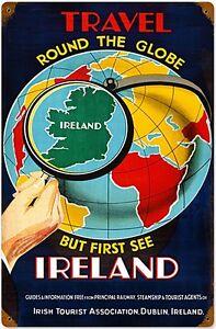 Reise Die Globe Irland Gerostetes Metallzeichen ( Pst 1812)