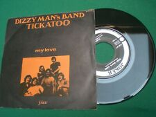 "DIZZY MAN'S BAND TICKATOO MY LOVE  ITALY   45 7""  EX++"