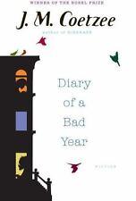 DIARY OF A BAD YEAR By J M Coetzee (New) Winner of Nobel Prize