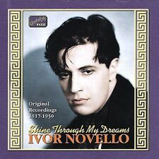 Shine Through My Dreams: Orig Record 1917-1950, NOVELLO,IVOR Import