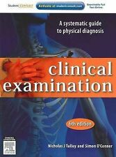 Clinical Examination: A Systematic Guide to Physical Diagnosis by Simon O'Conno…