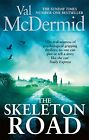 The Skeleton Road by McDermid, Val | Paperback Book | 9780751551280 | NEW