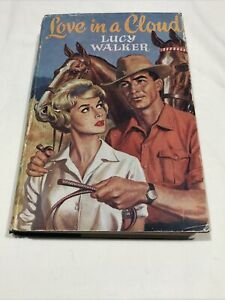 Love In A Cloud Book by Lucy Walker Vintage HC DJ 1960 FIRST EDITION