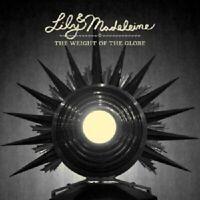 LILY & MADELEINE - THE WEIGHT OF THE GLOBE  CD  INTERNATIONAL POP  NEU
