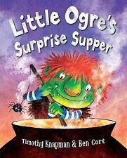 Little Ogre's Surprise Supper, Knapman, Timothy, New Book
