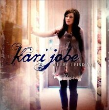 Where I Find You - Kari Jobe (CD)