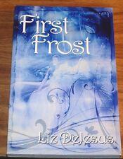 LIZ DEJESUS First Frost #1 *SIGNED-FINE L/N*1st Ed.Limited Promotional TPB 2013