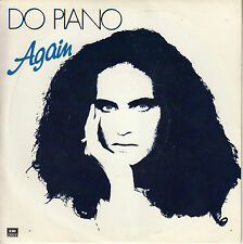 45TRS VINYL 7''/ FRENCH SP DO PIANO / AGAIN