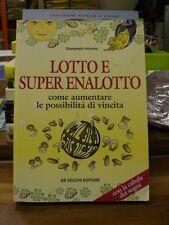 Lotto e Super Enalotto - Giampaolo Infusino - De Vecchi (W10)