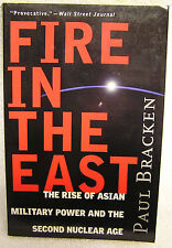 Fire in the East - Paul J. Bracken (2000)