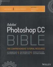Adobe Photoshop Cc Bible 1/e International Edition