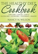 Healthy Diet Cookbook : Low-Carb - Low-Fat - Low-GI Gluten-Free - Sugar-Free ...