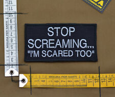 "Ricamata / Embroidered Patch ""Stop Screaming"" with VELCRO® brand hook"