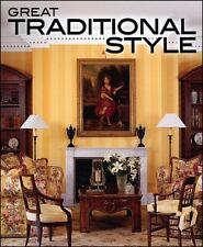 Great Traditional Style (Better Homes & Gardens Decorating)