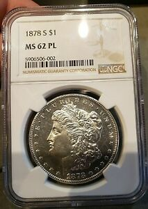1878 S MORGAN SILVER DOLLAR NGC MS 62 PL PROOF LIKE GRADED COIN