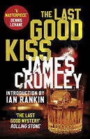 The Last Good Kiss (C W Sughrue 1), Crumley, James, Very Good Book