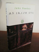 An Irish Eye John Hawkes Novel 1st Edition First Printing Fiction Last Book