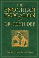 The Enochian Evocation of Dr. John Dee (Paperback or Softback)