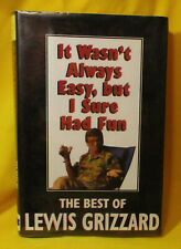 It Wasn't Always Easy But I Sure Had Fun by Lewis Grizzard LARGE PRINT edition