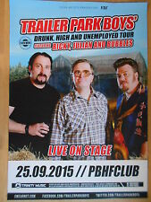 TRAILER PARK BOYS  2015 BERLIN  -  orig.Concert Poster  --  Konzert Plakat   NEU