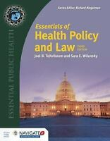 Essentials of Health Policy and Law: By Teitelbaum, Joel B. Wilensky, Sara E.