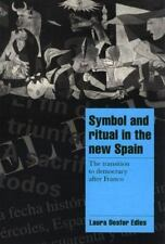 Symbol and Ritual in the New Spain: The Transition to Democracy after-ExLibrary