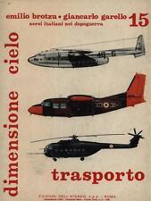 DIMENSIONE CIELO - AEREI ITALIANI NEL DOPOGUERRA - TRASPORTO 15 MILITARIA