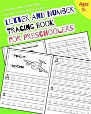 Letter and Number Tracing Book for Preschoolers: Learn How to Write Alphabet ...