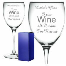 Personalised Engraved Wine Glass RETIREMENT WINE ALL I WANT I'M RETIRED gift